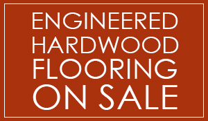 Engineered hardwood flooring on sale now, starting at $2.99 Sq. Ft.! See all the amazing selections we have to offer at our showroom in Kennewick, Washington!