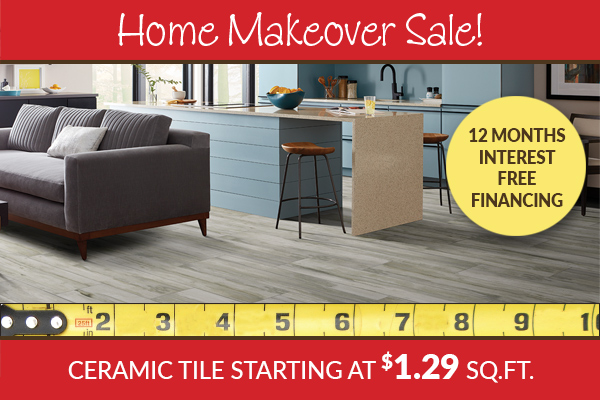 Ceramic tile starting at $1.29 sq.ft. plus 12 months interest free financing this month only!