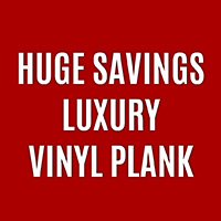 Luxury Vinyl Plank On Sale! STARTING AT $1.49 SQ.FT.